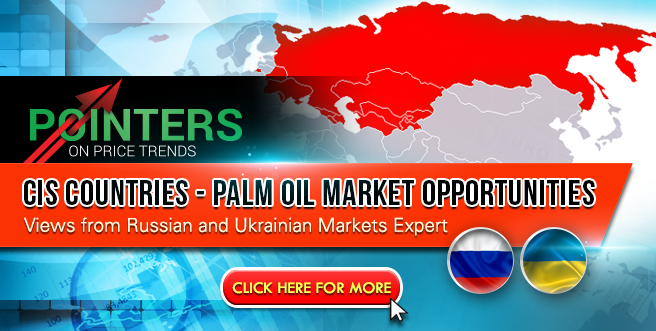 CIS Countries – Palm Oil Market Opportunities