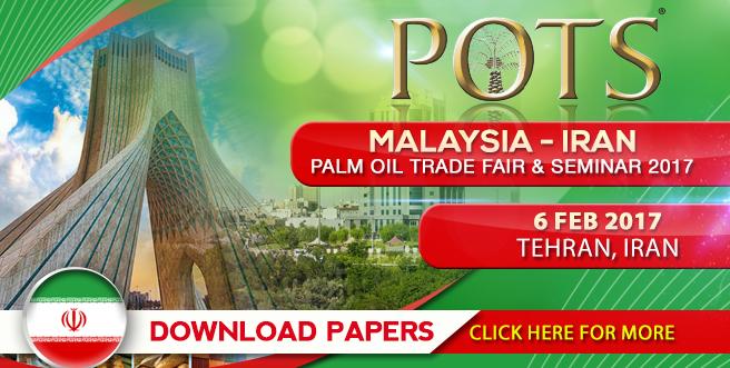 Palm Oil Trade Fair and Seminar (POTS) Iran 2017 – Download Presentation
